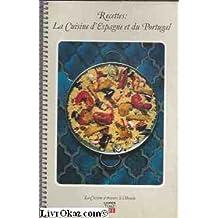 Recettes : La Cuisine d' Espagne et Du Portugal