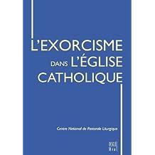 L'Exorcisme dans l'Eglise catholique