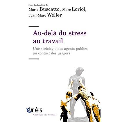 Au-delà du stress au travail (Clinique du travail)