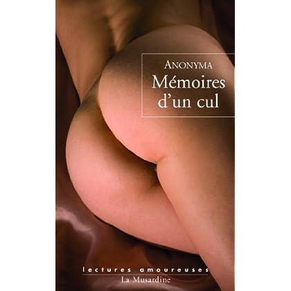 Mémoires d'un cul (LECTURES AMOUREUSES t. 113)