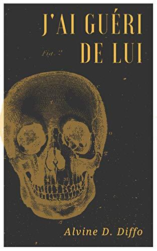 Couverture du livre J'ai guéri de lui: Comprendre la prédation perverse narcissique pour faire son deuil et s'en sortir