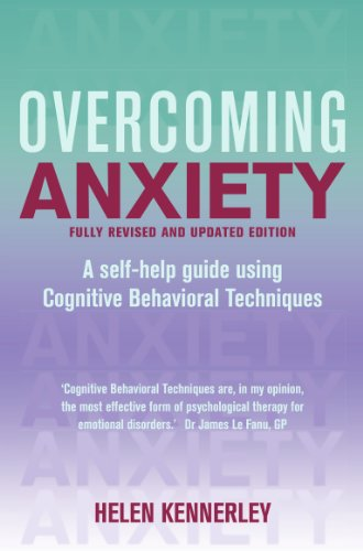 Overcoming Anxiety, 2nd Edition: A Books on Prescription Title (Overcoming Books) by [Kennerley, Helen]