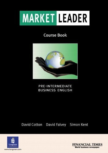 Market Leader: Pre-Intermediate (Course Book) by David Cotton (2002-09-05)