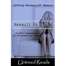 The Assault on Truth (English Edition)