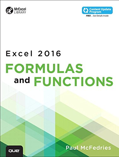 Excel 2016 Formulas and Functions (includes Content Update Program) (MrExcel Library) par Paul McFedries
