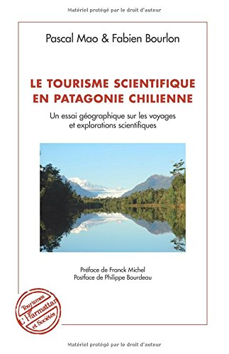 Le tourisme scientifique en Patagonie Chilienne