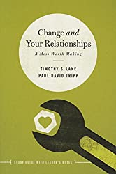 Change and Your Relationships: Study Guide with Leader's Notes