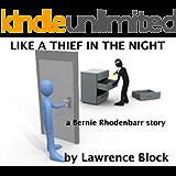 Like a Thief in the Night: a Bernie Rhodenbarr story (English Edition)