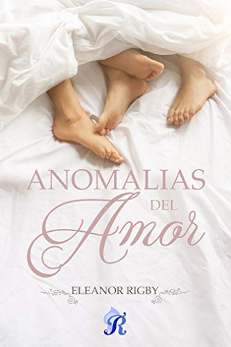 Anomalías de amor de Eleanor Rigby