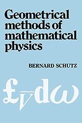 Geometrical Methods of Mathematical Physics by Bernard Schutz (1980-11-06)