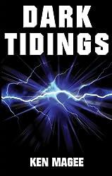 Dark Tidings: Ancient Magic Meets the Internet Book 1