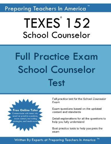 TEXES 152 School Counselor: School Counselor TEXES