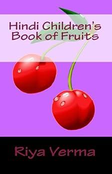 Hindi Children's Book of Fruits by [Verma, Riya]
