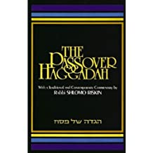 Passover Haggadah With a Traditional and Contemporary Commentary