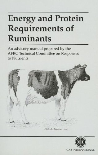 Energy and Protein Requirements of Ruminants by Alderman. G. ( 1993 ) Paperback