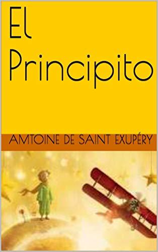 El Principito eBook: Amtoine De Saint Exupéry: Amazon.es: Tienda ...