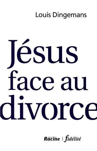 Jésus face au divorce par Louis Dingemans