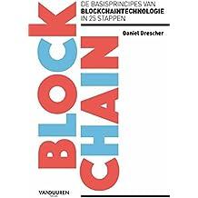 Blockchain: de basisprincipes van blockchaintechnologie in 25 stappen