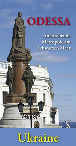 Odessa - Aufstrebende Metropole am Schwarzen Meer: Ukraine