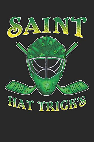 Saint Hat Trick's: Ice Hockey Journal, College Ruled Lined Paper, 120 pages, 6 x 9 -