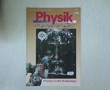 Archäologie mit einem Schwerionenbeschleuniger, in: PHYSIK IN UNSERER ZEIT, März 1994.