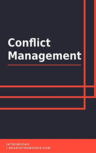 Conflict Management by [IntroBooks]