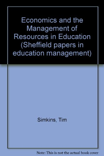 Economics and the Management of Resources in Education (Sheffield papers in education management) por Tim Simkins