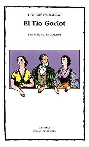 El Tío Goriot (Letras Universales)