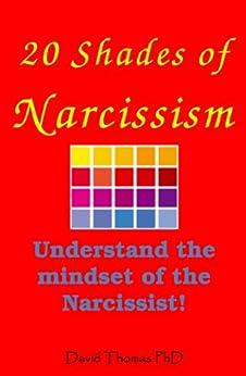 20 Shades of Narcissism (English Edition) von [Thomas, David]