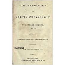 Martin Chuzzlewit: Illustrated (English Edition)