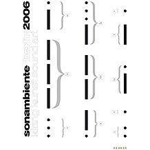 sonambiente berlin 2006: klang kunst sound art