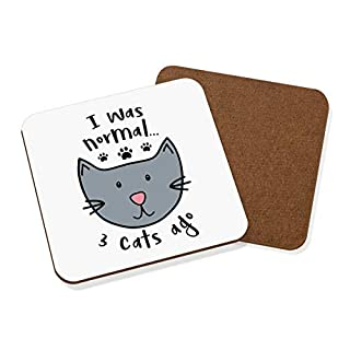 Gift Base I Was Normal 3 Cats Ago Coaster Drinks Mat