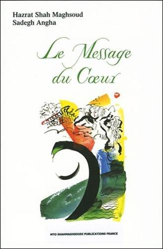 Message du Coeur (Le)