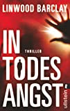 In Todesangst - Linwood Barclay