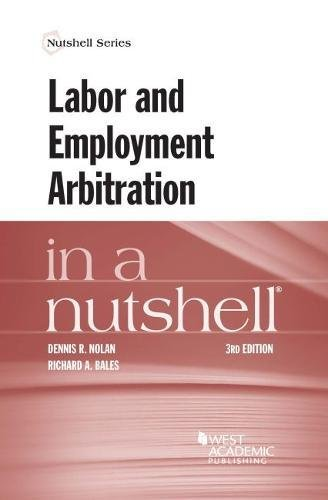 Labor and Employment Arbitration in a Nutshell (Nutshell Series)