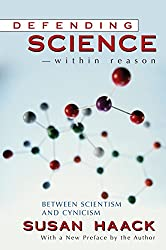 Defending Science - within Reason: Between Scientism And Cynicism