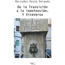 De la Transición a la indefensión. Y Viceversa