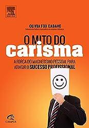 O Mito do Carisma (Em Portuguese do Brasil)