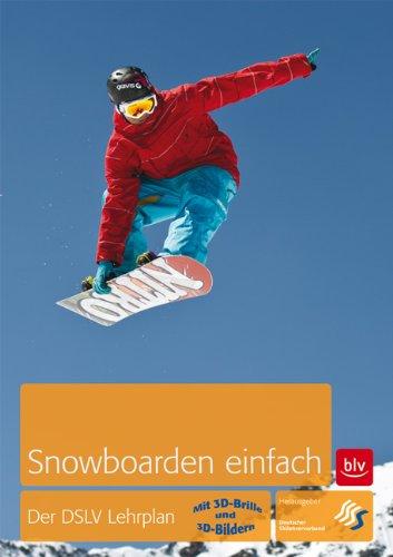 Preisvergleich Produktbild Snowboarden einfach: Der DSLV Lehrplan