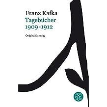 Franz Kafka, Gesammelte Werke in der Fassung der Handschrift (Taschenbuchausgabe): Tagebücher: Band 1: 1909-1912