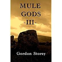 Mule Gods: Book 3