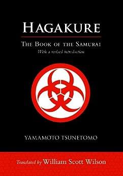 Hagakure: The Book of the Samurai von [Tsunetomo, Yamamoto]
