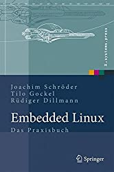 Embedded Linux: Das Praxisbuch (X.systems.press)