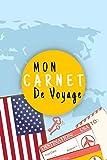Mon Carnet De Voyage: Journal de voyage ÉTATS-UNIS,Pour Vous Accompagner Durant Votre Voyage ,125 pages, grille de...