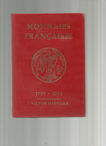 Monnaies françaises 1795 - 1973 - 1ère édition - 1973