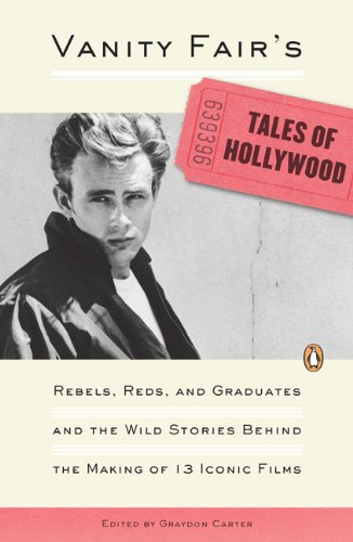 vanity-fairs-tales-of-hollywood-rebels-reds-and-graduates-and-the-wild-stories-behind-the-making-of-