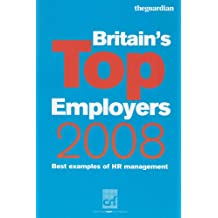 Britain's Top Employers 2008: Best Examples of HR Practice