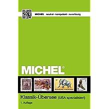 MICHEL Klassik-Übersee 2018: (USA spezialisiert)