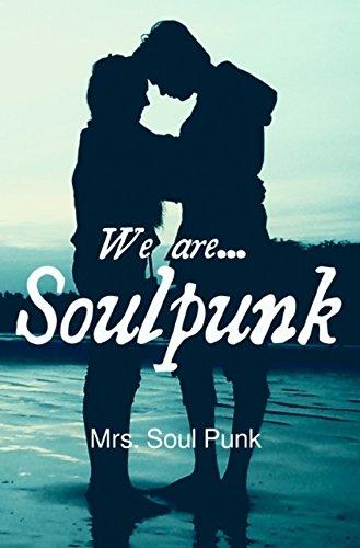 We are ... Soulpunk von [Punk, Mrs. Soul]