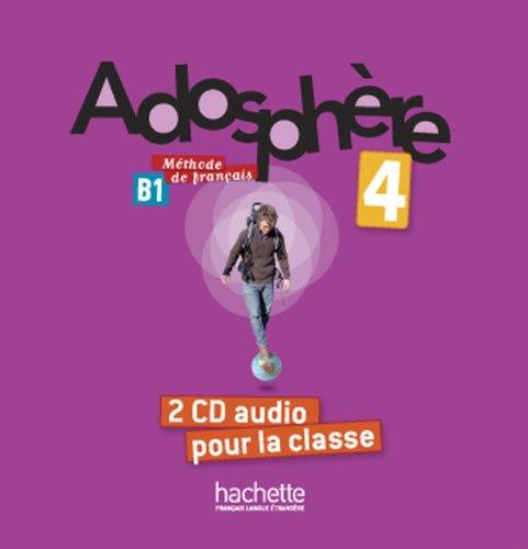 Adosphère 4 : CD audio classe (x2) par Fabienne Gallon